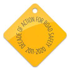 DECADE OF ACTION FOR ROAD SAFETY 2011 - 2010